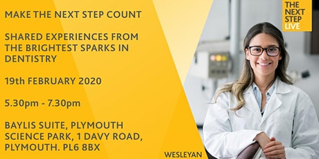 The Next Step Plymouth - Hear from the brightest sparks in Dentistry tickets
