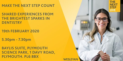 The Next Step Plymouth - Hear from the brightest sparks in Dentistry