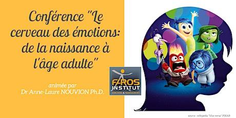 """Conférence """"Le cerveau des émotions: de la naissance à l'âge adulte"""" billets"""