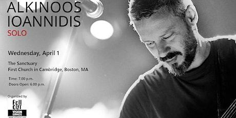 ALKINOOS IOANNIDIS SOLO in Boston, MA tickets