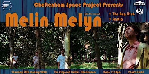 Melin Melyn + live visuals / The Bug Club / Santia