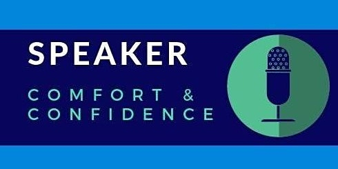 Speaker Comfort & Confidence: Own Your Experience