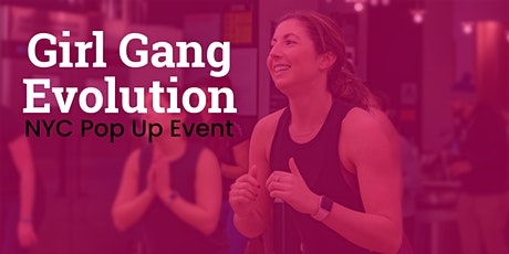 Girl Gang Evolution NYC Pop Up tickets