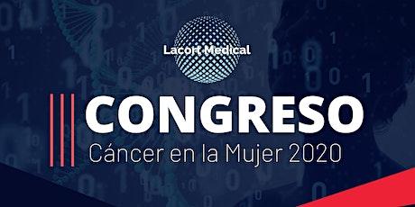 III Congreso Cáncer en la mujer  Oncología y  Radioterapia entradas