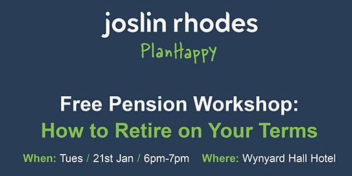 Pension Advice - Free Workshop at Wynyard Hall, Stockton