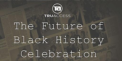 The Future of Black History Celebration
