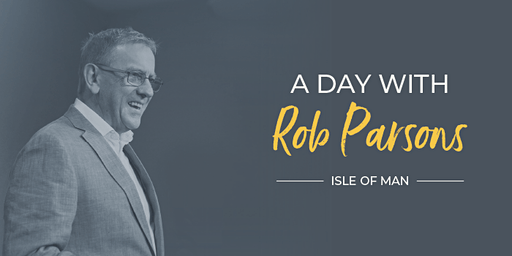 A Day With Rob Parsons