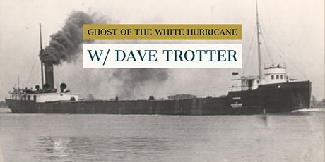 Ghost of the White Hurricane: Finding the Hydrus with Dave Trotter tickets
