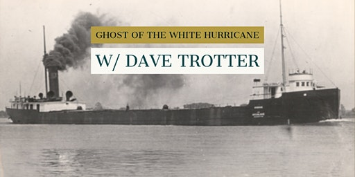 Ghost of the White Hurricane: Finding the Hydrus with Dave Trotter
