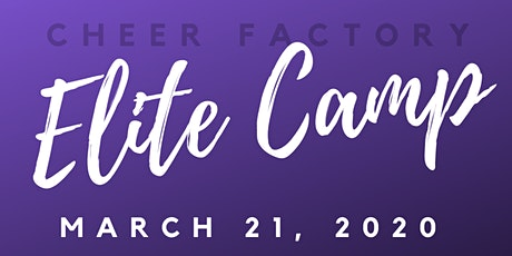 Cheer Factory Elite Camp (March Break) tickets