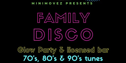 Minimovez presents...Family Disco & Glow Party