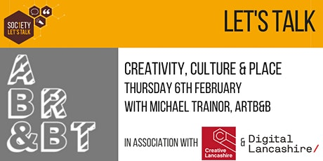Let's talk. Creativity, Culture & Place tickets