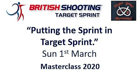 "British Shooting Masterclass 2020 - ""Putting the Sprint in Target Sprint"" tickets"
