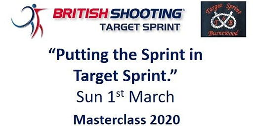 "British Shooting Masterclass 2020 - ""Putting the Sprint in Target Sprint"""