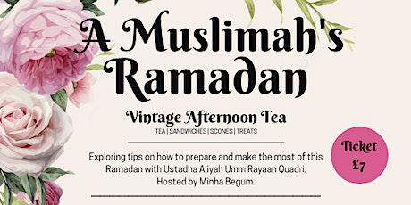 A Muslimah's Ramadan - London tickets