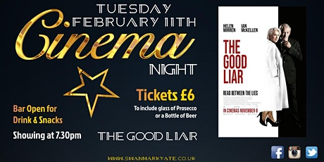 CINEMA NIGHT -  The Good Liar tickets