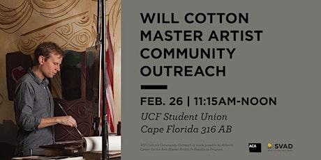 Will Cotton Master Artist Community Outreach tickets