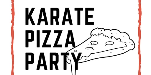 FREE  Karate Pizza Party & Board Breaking Community Event