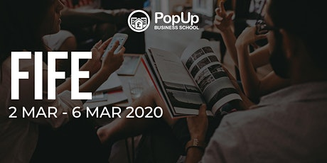 Fife - PopUp Business School | Making Money from your Passion tickets