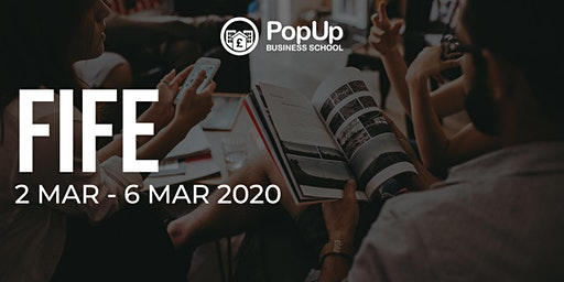 Fife - PopUp Business School | Making Money from your Passion