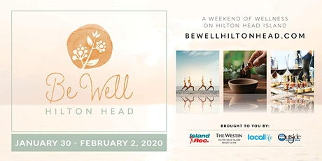 Be Well Hilton Head tickets