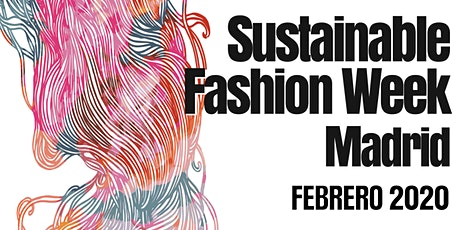 Sustainable Fashion Week Madrid entradas