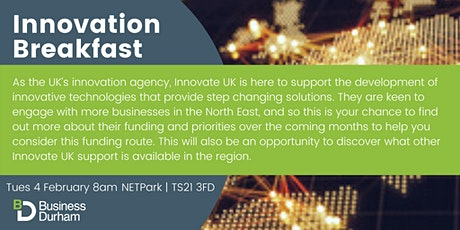 Innovation Breakfast - Meet Lee Viney - Yorkshire, Humber and North East Regional Manager for Innovate UK  tickets