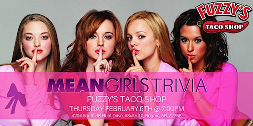 Mean Girls Trivia at Fuzzy's Taco Shop