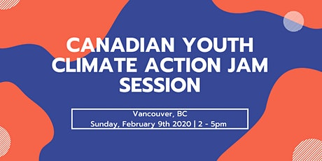 Canadian Youth Climate Action - Jam Session tickets