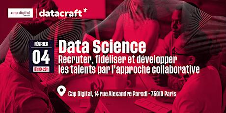 Data Science : comment recruter, fidéliser et développer les talents par l'approche collaborative billets