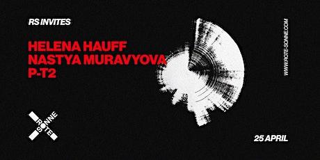 Helena Hauff, Nastya Muravyova, P-T2   at Rote Sonne Tickets