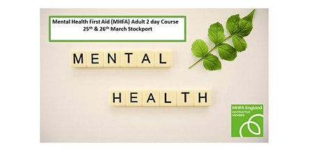 Mental Health First Aid (MFHA) Adult 2 Day Course tickets
