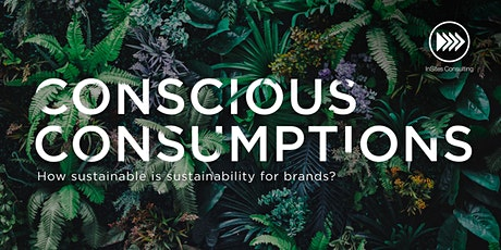 INSPIRATION SESSION: Conscious Consumption Tickets