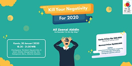 (PAID) Kill Your Negativity For 2020 tickets