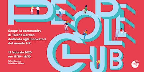 Vieni a conoscere People Club, la community per innovatori HR biglietti