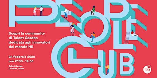 Vieni a conoscere People Club, la community per innovatori HR
