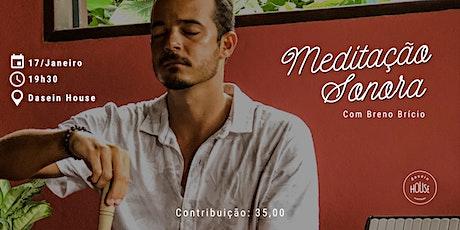 MEDITAÇÃO SONORA - com Breno Brício (17/01) ingressos