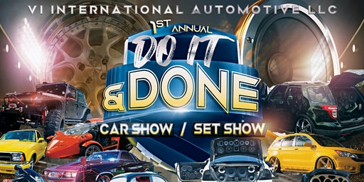 1st Annual Do It & Done Car Show/Set Show