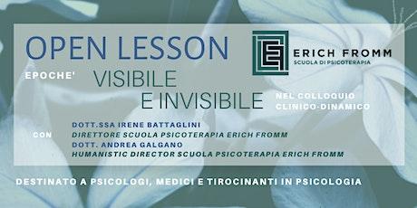 OPEN LESSON -  VISIBILE E INVISIBILE NEL COLLOQUIO CLINICO DINAMICO biglietti