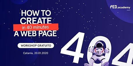 How to create a webpage in 40 minutes [404 not found] biglietti
