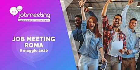 Job Meeting Roma: il 6 maggio incontra le aziende che assumono! biglietti