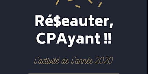 Activité de l'année 2020 : Ré$eauter, CPAyant !!