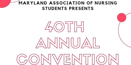 Maryland Association of Nursing Students Annual Convention tickets