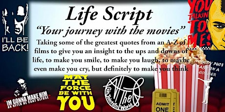 Life Script - Life Through The Movies tickets