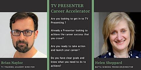 TV Presenter Career Accelerator tickets