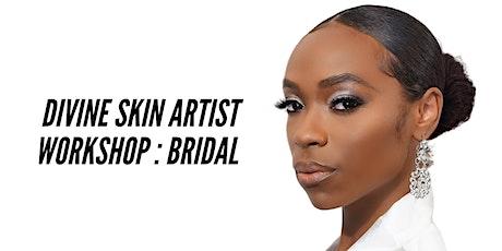 Divine Skin Pro Artist Workshop : Bridal Edition tickets