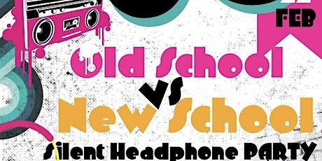Old School VS New School Silent Headphone Party tickets
