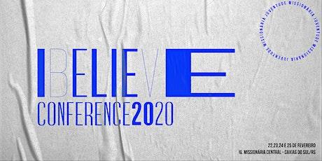 I Believe Conference 2020 ingressos
