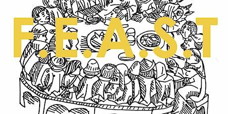F.E.A.S.T: FARMING.ENVIRONMENT.ARTS. SUSTAINABILTY. TABLED. 2 tickets
