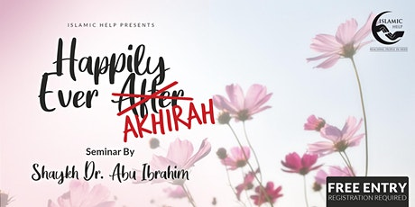 Happily Ever Akhirah tickets